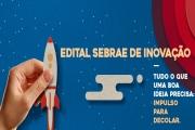Sebrae abre edital para apoiar projetos inovadores de empreendedorismo