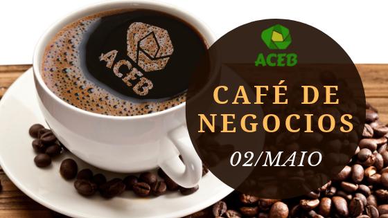 CAFÉ DE NEGÓCIOS ACEB